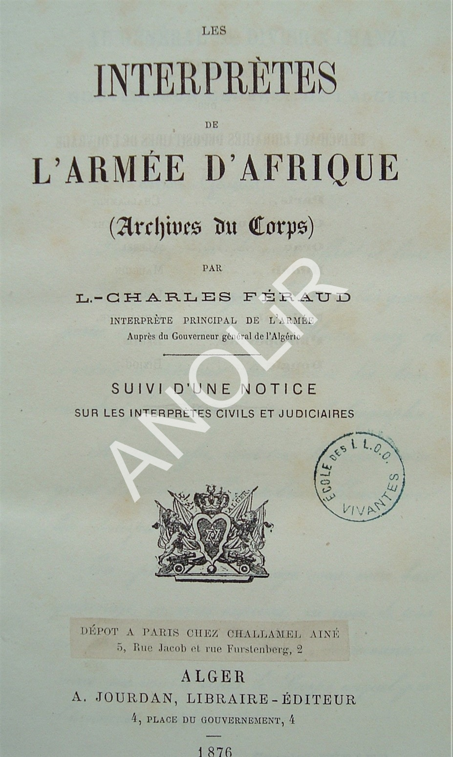 Les interprètes de l'Armée d'Afrique, 1876, Laurent-Charles FERAUD (extrait)